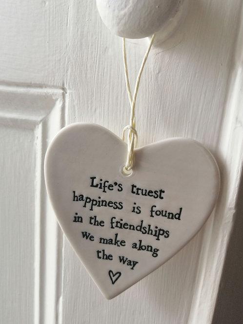 Life's truest happiness - Porcelain Heart