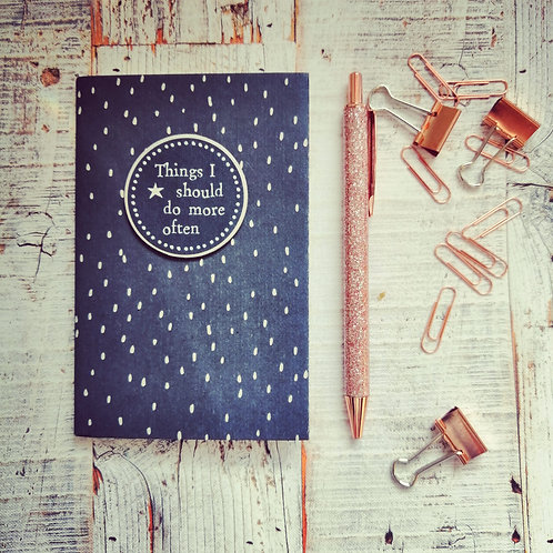 Things I should do more often - note book