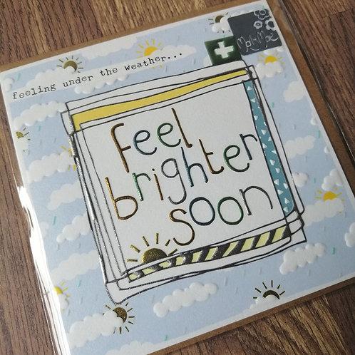 Feel brighter soon card