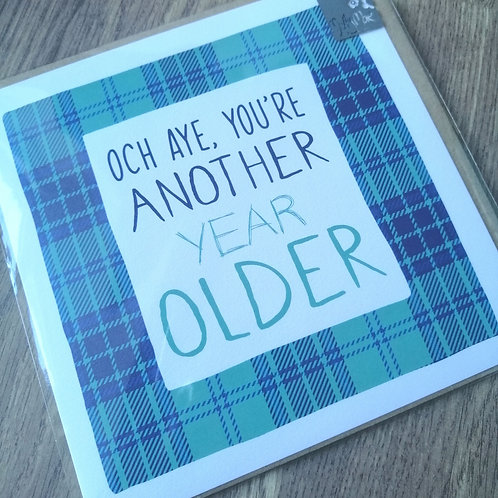 Scottish - Another year older