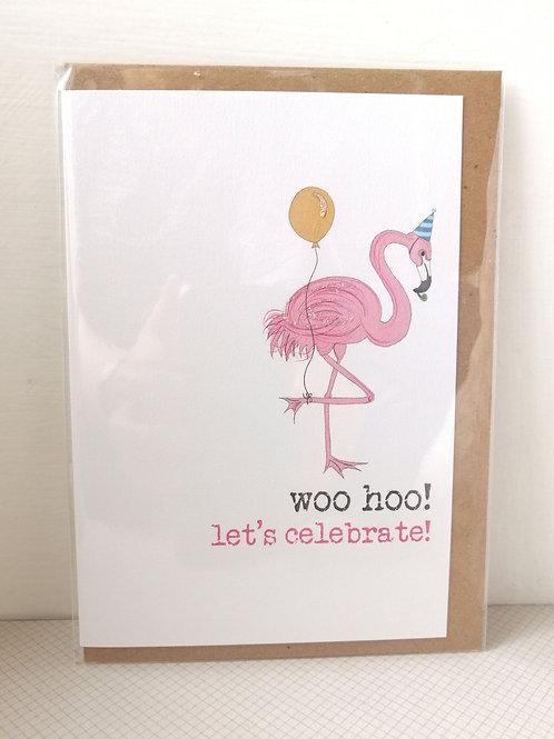 Woo woo! Let's celebrate card