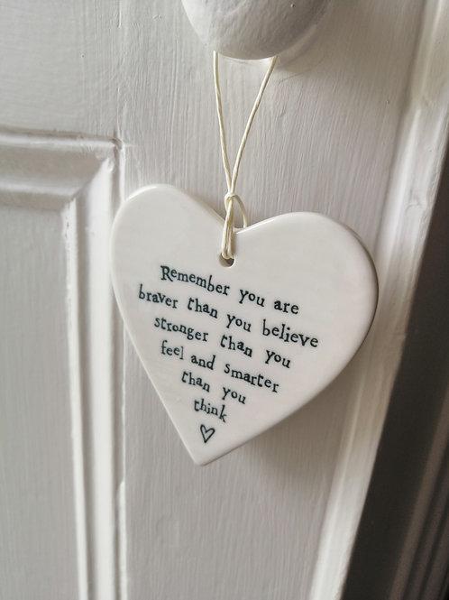 Remember you are braver - Porcelain Heart