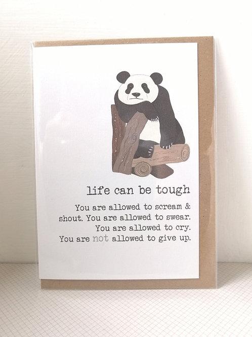 Life can be tough - panda card
