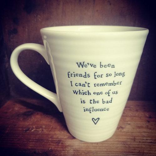 East of India porcelain mug - We've been friends
