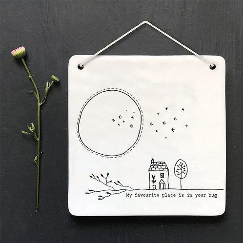My favourite place  - Square porcelain