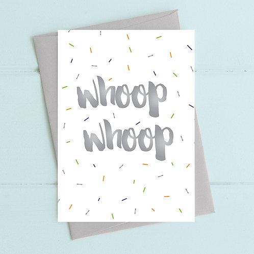 Whoop whoop card