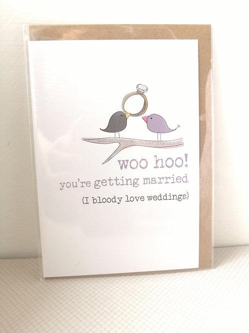 Woo Hoo - Getting married card