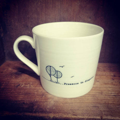 East of India porcelain mug - Prosecco in disguise