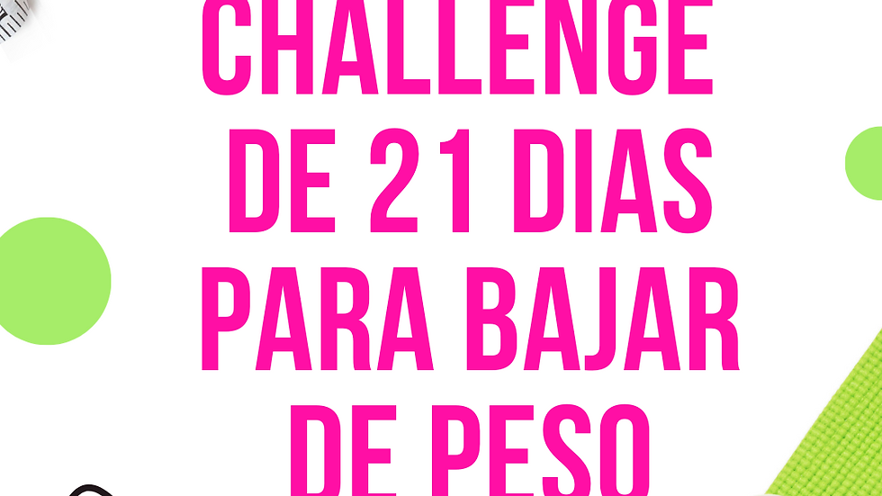 21 Day Challenge for Weight Loss - ESPAÑOL