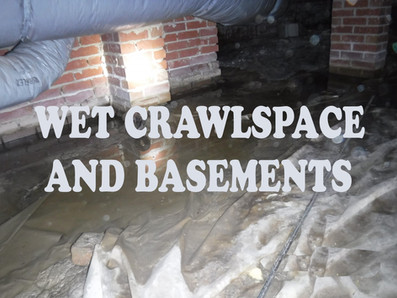 Wet crawl space and basements
