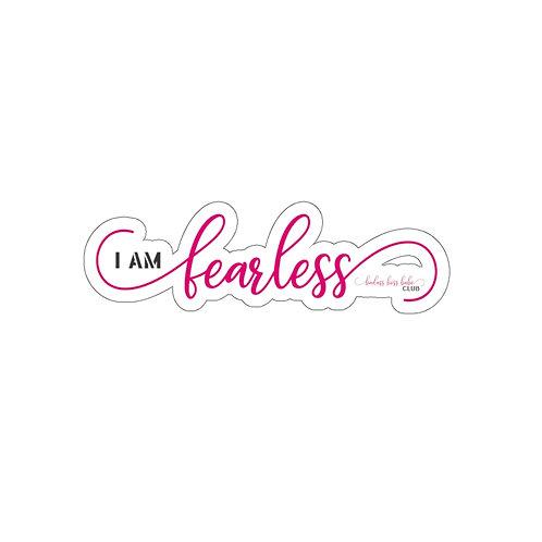 I am Fearless Kiss-Cut Stickers
