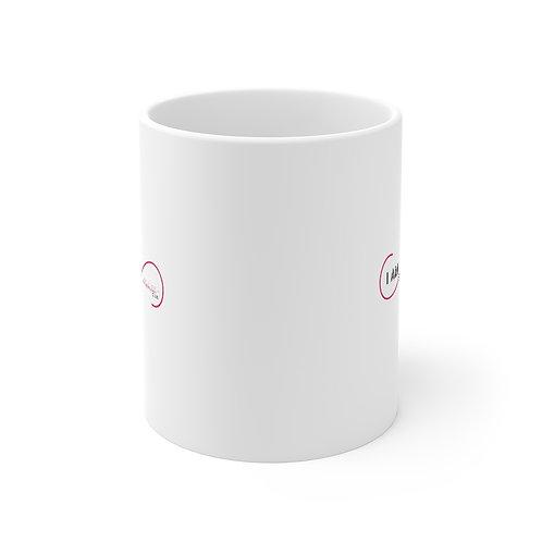 I am Fierce Mug 11oz