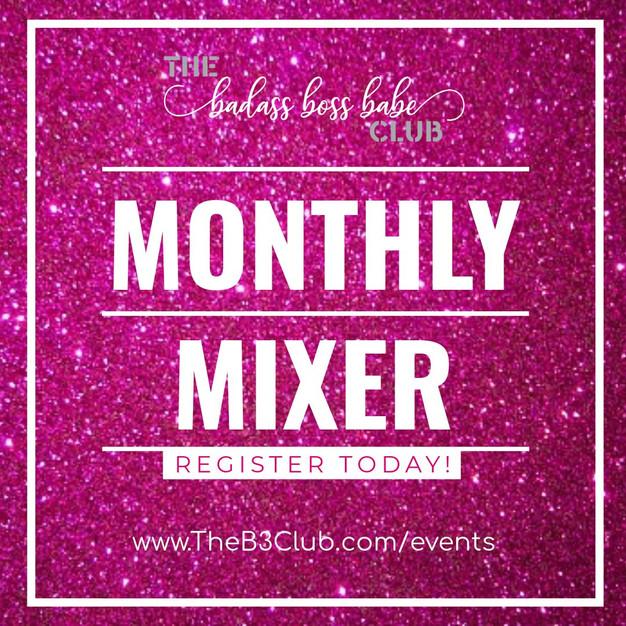 Monthly Mixer