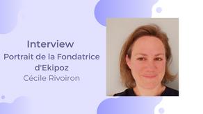 Interview : Portrait de la Fondatrice d'Ekipoz