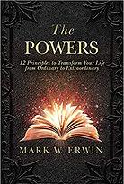 The Powers_ 12 Principles to Transform Y