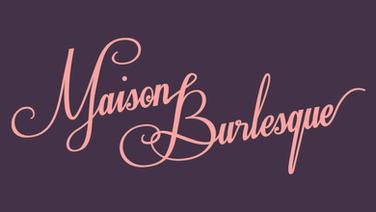 Maison Burlesque.png