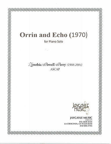 Orrin and Echo for solo piano by Zenobia Powell Perry