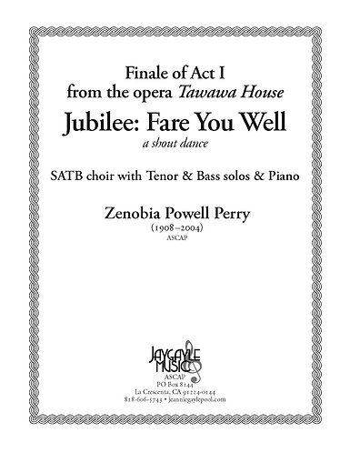 Jubilee: Fare You Well for chorus, soloist, piano by Zenobia Powell Perry PDF