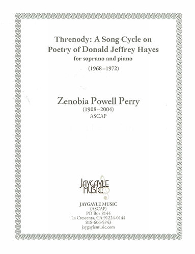 Threnody Song Cycle for soprano by Zenobia Powell Perry