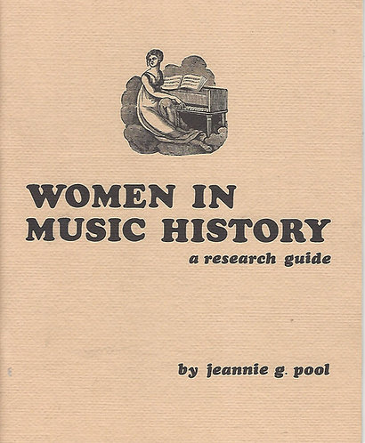 Women in Music History: A research Guide