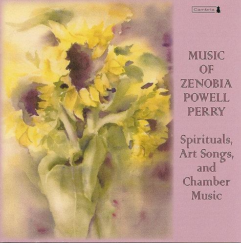Music of Zenobia Powell Perry, Spirituals, Art Songs, Chamber Music