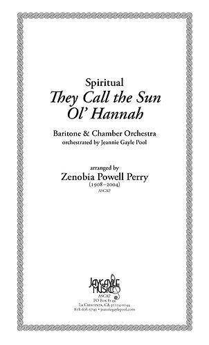 They Call the Sun Ol' Hannah