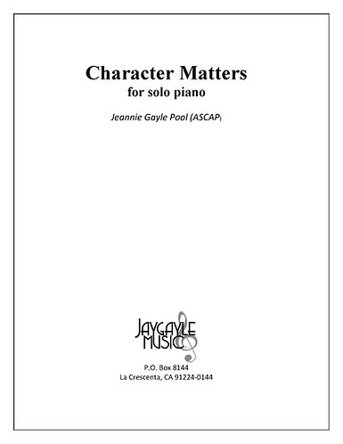 Character Matters for solo piano by Jeannie Gayle Pool