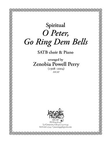 O Peter, Go Ring Dem Bells for SATB choir and piano by Zenobia Powell Perry