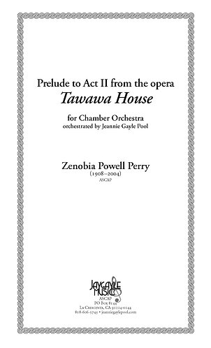 Prelude to Act II, Tawawa House for chamber orchestra