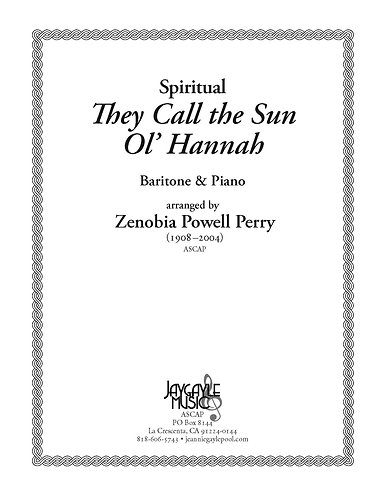 They Call the Sun Ol' Hannah for baritone and piano