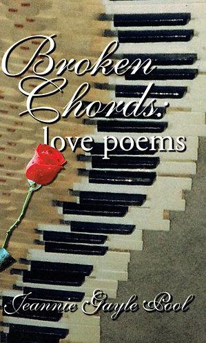 Broken Chords: love poems by Jeannie Gayle Pool