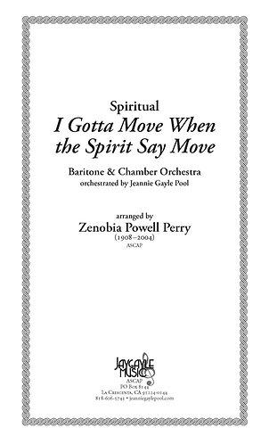 I Gotta Move when the Spirit Say Move for baritone & orch