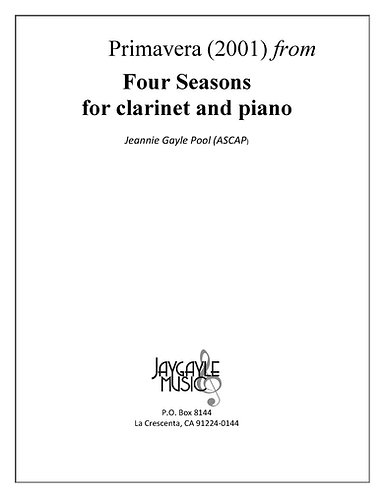Primavera (Spring) from Four Seasons for clarinet, piano by Jeannie Gayle Pool