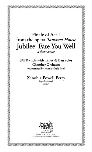 Jubilee: Fare You Well, SATB chorus, soloist, chamber orchestra