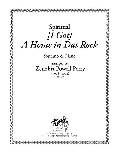 I Gotta Home in A Dat Rock for soprano and piano by Zenobia Powell Perry PDF