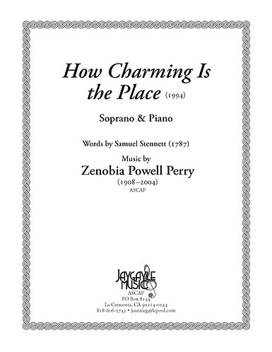 How Charming Is the Place for soprano & organ/piano by Zenobia Powell Perry PDF