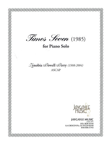 Times Seven (1964, rev. 1985) for piano solo by Zenobia Powell Perry PDF