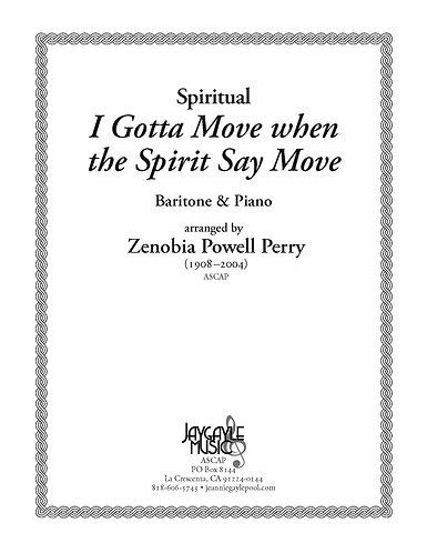 I Gotta Move when the Spirit Say Move for baritone and piano