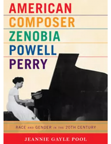 American Composer Zenobia Powell Perry - Biography