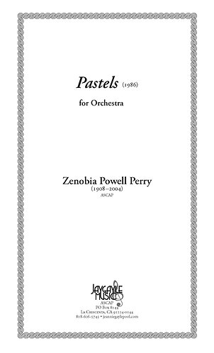 Pastels for Orchestra (1986) by Zenobia Powell Perry