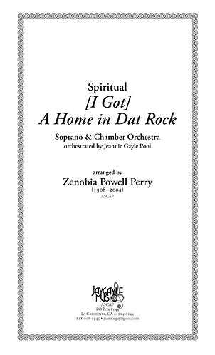 I Gotta Home in Dat Rock for soprano & orch