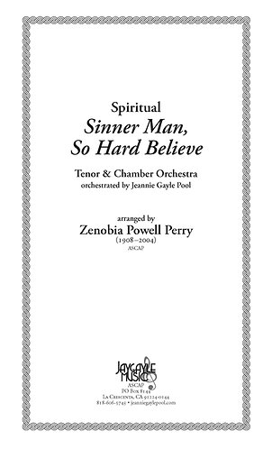 Sinner Man, So Hard, Believe! for tenor and chamber orchestra