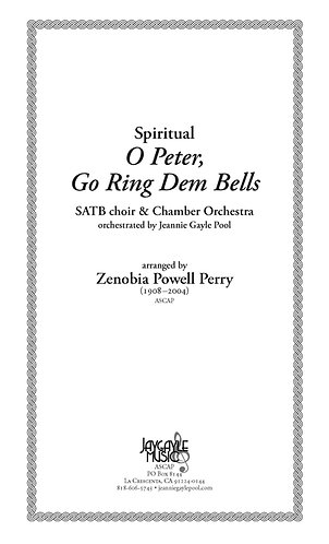 O Peter, Go Ring Dem Bells for SATB choir and chamber orchestra