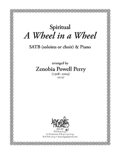 A Wheel in a Wheel for SATB chorus and piano