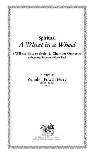 A Wheel in a Wheel for SATB chorus and chamber orchestra