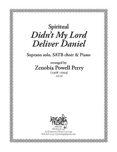 Didn't My Lord Deliver Daniel for soprano solo, SATB choir, piano