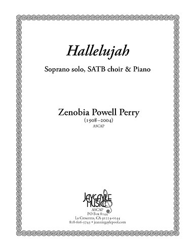 Hallelujah, sopr. solo, SATB and piano by Zenobia Powell Perry PDF