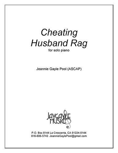 Cheating Husband Rag for solo piano by Jeannie Gayle Pool PDF