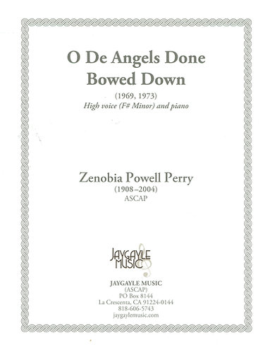 O de Angels Down Bowed Down high voice and piano by Zenobia Powell Perry PDF