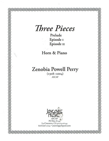 Three Pieces for Horn and Piano by Zenobia Powell Perry